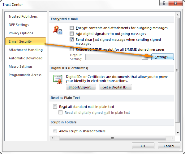 On the E-mail Security tab, click Settings under Encrypted e-mail.