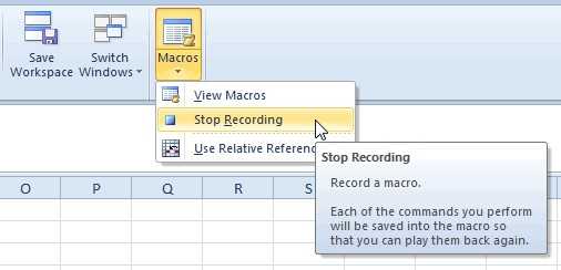 Go to the Macros icon and select the Stop Recording option